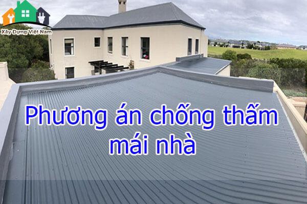 Phương án chống thấm mái nhà